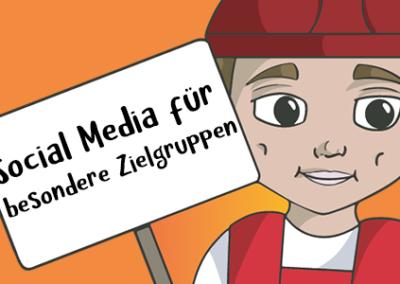 Soziale Medien für besondere Zielgruppen
